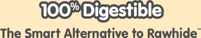 100% Digestable