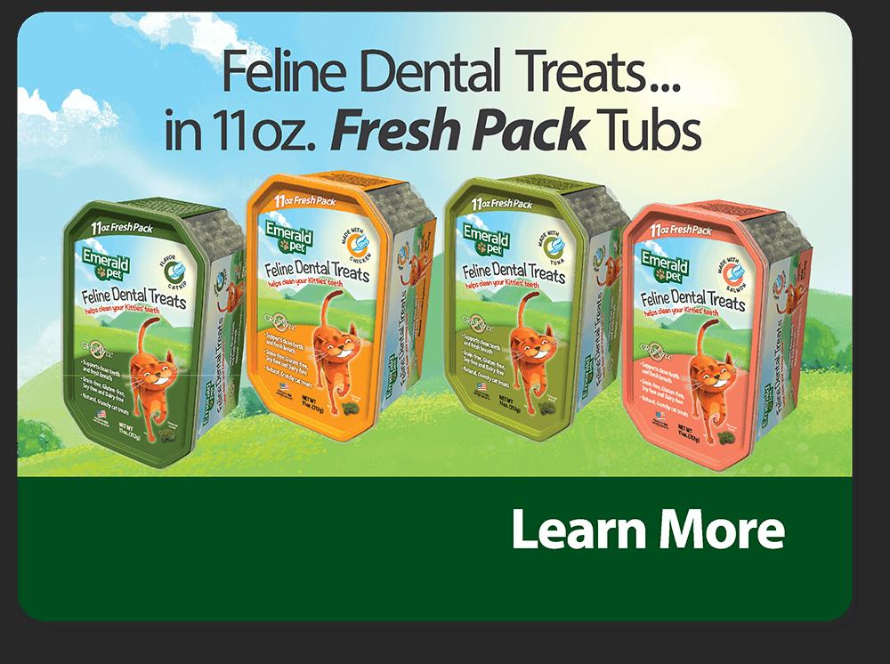 Feline Dental Treats in 11oz. Fresh Pack Tubs